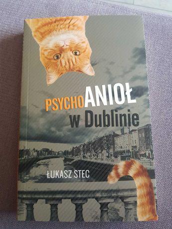Psychoanioł w Dublinie. Łukasz Stec