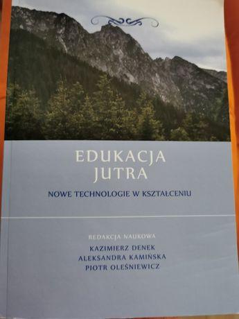 Edukacja jutra nowe technologie w kształceniu