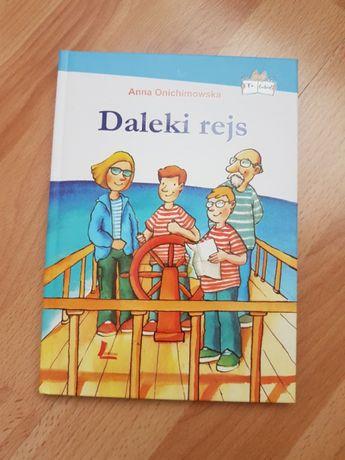 """Lektura dla dzieci """"Daleki rejs"""" Anna Onichimowska"""