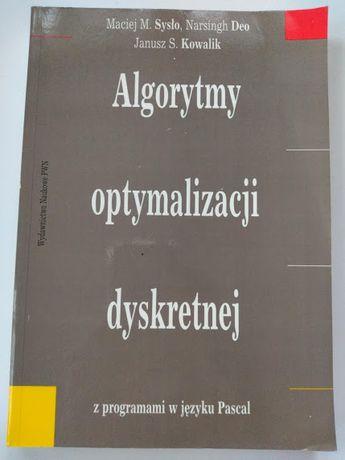 Algorytmy optymalizacji dyskretnej Sysło Deo Kowalik programowanie