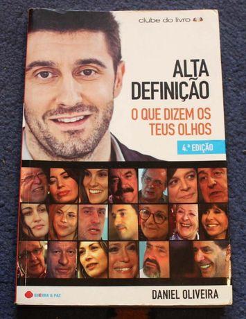 Alta definição: o que dizem os teus olhos de Daniel Oliveira