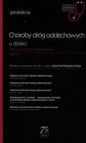 Choroby dróg oddechowych u dzieci Autor: Peradzyńska Joanna