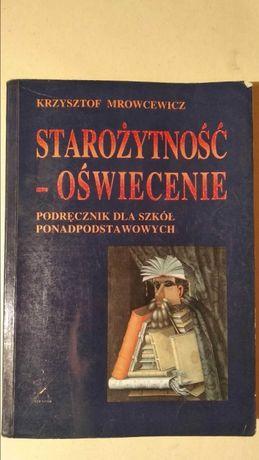 Starożytność-Oświecenie Krzysztof Mrowcewicz