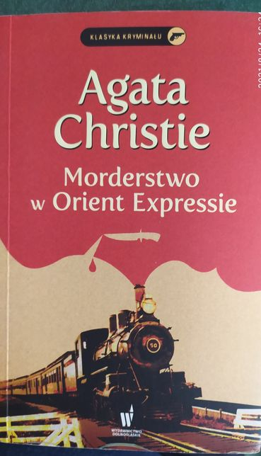 """""""Morderstwo w Orient Expresie"""" A. Christie"""
