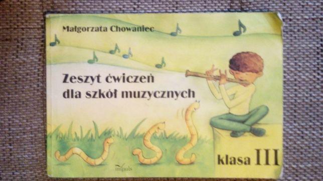 M. Chowaniec Zeszyt ćwiczeń dla szkół muzycznych klasa 3