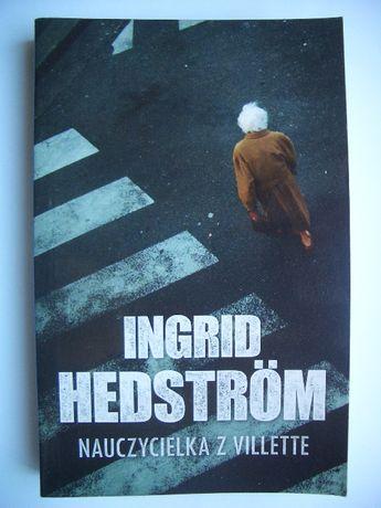 Nauczycielka z Villette - Ingrid Hedstrom
