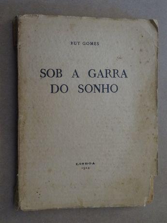 Sob a Garra do Sonho de Ruy Gomes