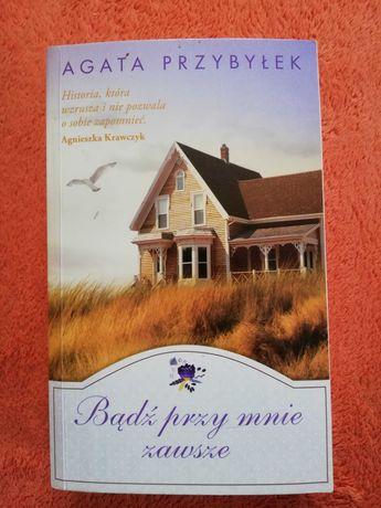 Książka Bądź przy mnie zawsze Agata Przybyłek