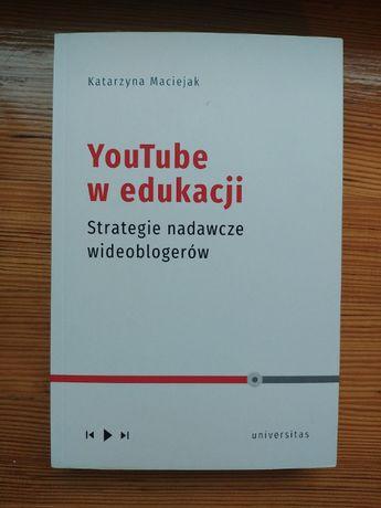 YouTube w edukacji Katarzyna Maciejak