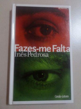 Livro: Faz-me falta de Inês Pedrosa