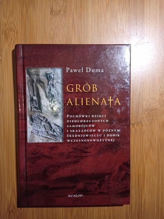 Grób alienata, Paweł Duma Warszawa - image 1