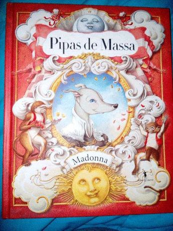 """Pipas de massa"", Madonna"