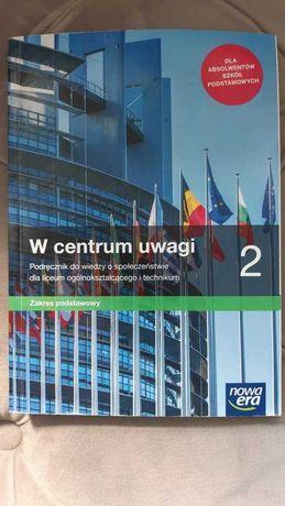 podręcznik 2 liceum i technikum W Centrum Uwagi WOS Nowa Era