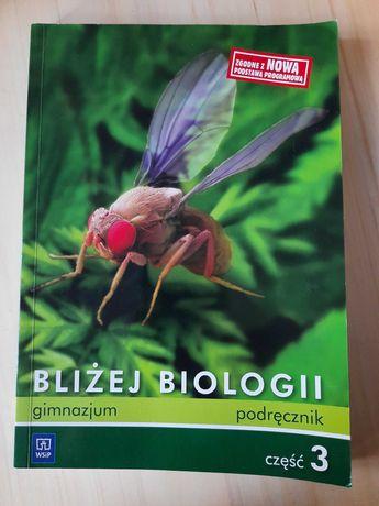 ,,Bliżej biologii,, - podręcznik, część 3
