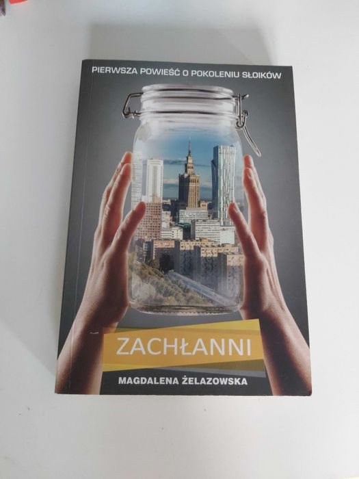Zachłanni Magdalena Żelazowska Łask - image 1
