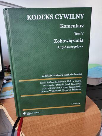 Kodeks cywilny. Komentarz. Zobowiązania cz.szcz. Tom V Gudowski