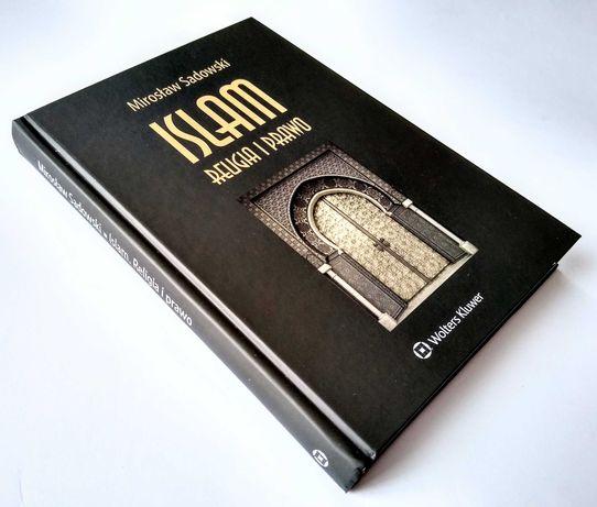 M. Sadowski - Islam. Religia i prawo