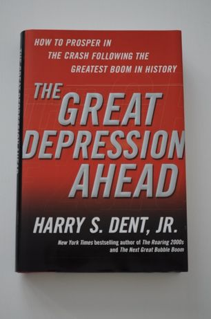 The Great Depression Ahead - Harry S. Dent
