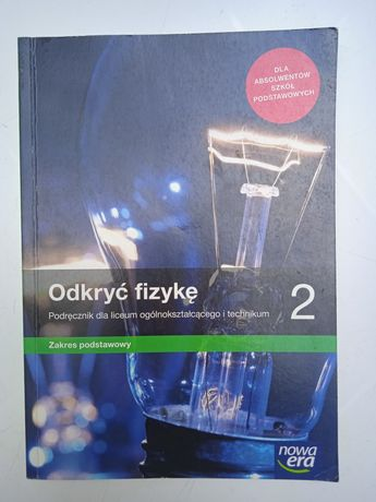 Odkryć fizykę, podręcznik do 2 klasy szkoły ponadpodstawowej