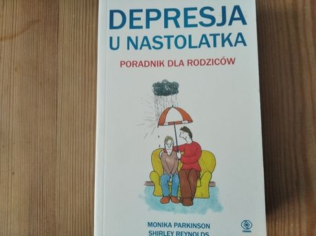 Monika Parkinson Depresja u nastolatka