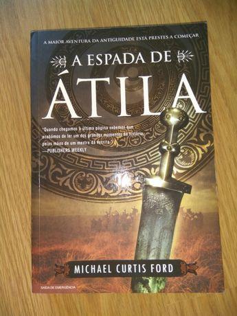 A Espada de Átila - Michael Courtis Ford
