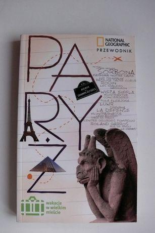 Paryż, przewodnik po Paryżu, Francja, National Geographic