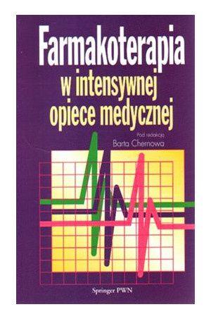 Farmakoterapia w intensywnej opiece medycznej B. Chernowa