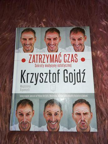 """Książka """"Zatrzymać czas"""" Krzysztof Gojdź"""