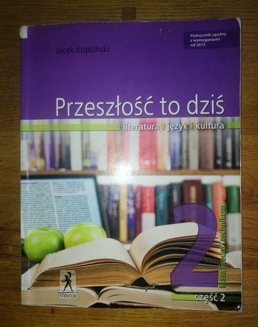 Podręcznik do języka Polskiego część 2 przeszłość to dziś