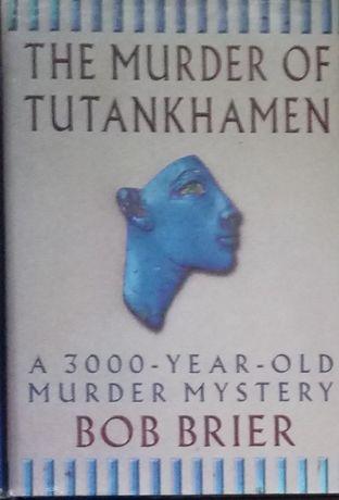 Książka The Murder of Tutankhamen Archeologia