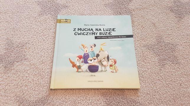 Książka z Muchą na luzie ćwiczymy buzię