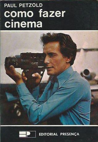 Como fazer cinema_Paul Petzold_Presença