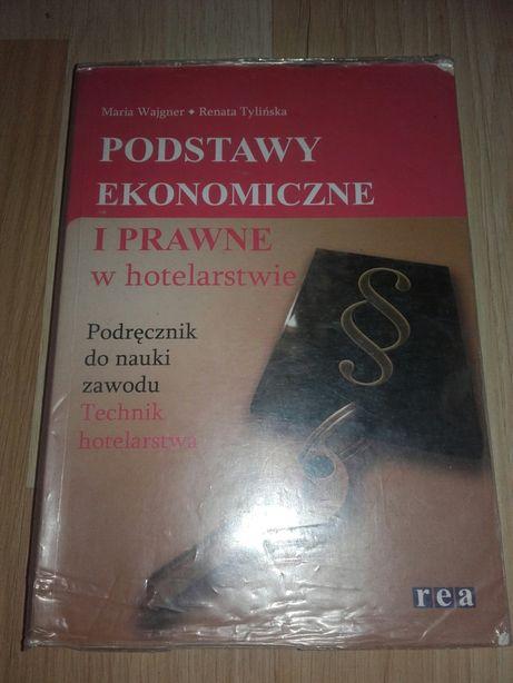 Podstawy ekonomiczne i prawne w hotelarstwie podręcznik