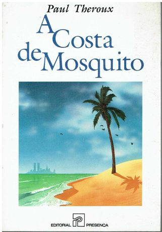 12013  A costa de mosquito  de Paul Theroux.
