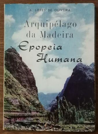 epopeia humana, arquipélago da madeira, a. lopes de oliveira