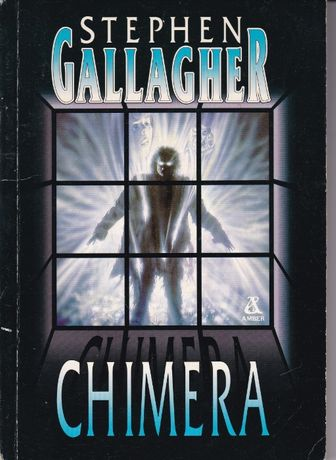 Stephen Gallagher - Chimera