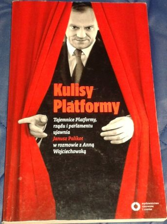 Kulisy Platformy. Tajemnice Platformy, rządu i parlamentu - J. Palikot