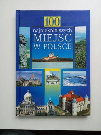 książka Sto najpiekniejszych miejsc w Polsce