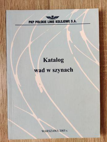 Katalog wad w szynach - PKP Polskie Linie Kolejowe S.A.