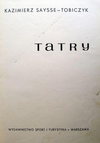 Tatry. Album. Opracowanie Kazimierz Saysse-Tobiczyk. 1968