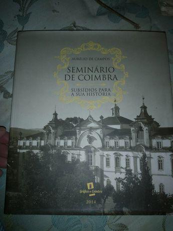Seminário de Coimbra - subsídios para a sua história