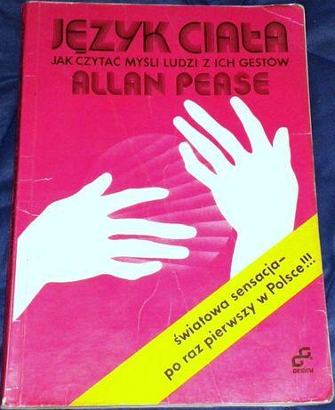 Język ciała , jak czytać myśli ludzi z ich gestów - Allan Pease