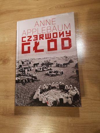 Czerwony głód. Anne Applebaum. 2018