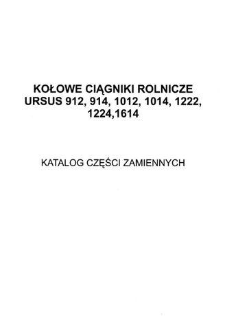 Katalog Instrukcja napraw URSUS 912, 914, 1012, 1014, 1222, 1224, 1614