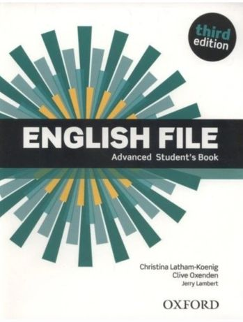 "English File Third Edition Advanced Student""s Book Christina Latham-Ko"