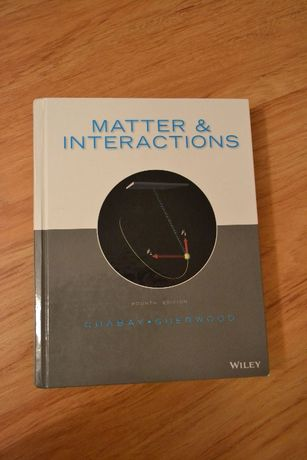 Matter and Interactions (4th Edition) - Ruth Chabay, Bruce Sherwood