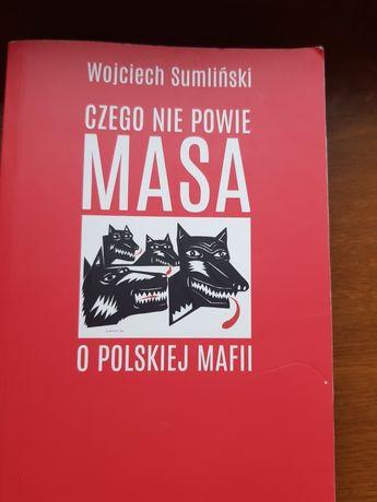 MASA Czego nie powie Masa o polskiej mafii. Wojciech Sumliński