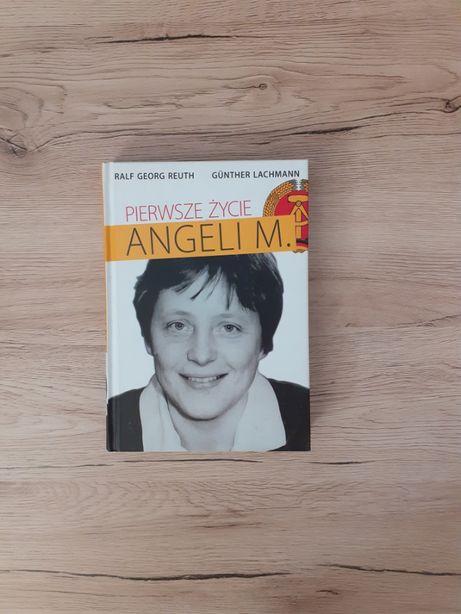 Pierwsze życie Angeli M. - Ralf Georg Reuth, Günther Lachmann