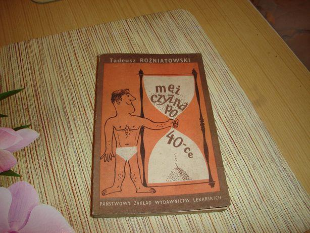 """książka o zdrowiu """"mężczyzna po 40-ce"""""""