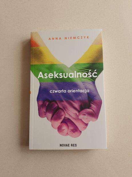 """Książka """"Aseksualność czwarta orientacja"""" Anna Niemczyk Seksuologia"""